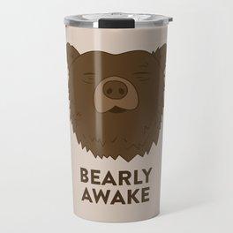 BEARLY AWAKE Travel Mug