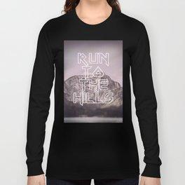 Run To The Hills Long Sleeve T-shirt