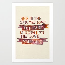 In The End Art Print