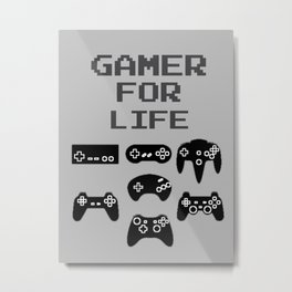 Gamer For Life Metal Print