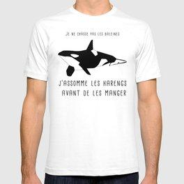 je ne chasse pas les baleines, j'assomme les harengs T-shirt