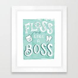 Floss Like a Boss Framed Art Print