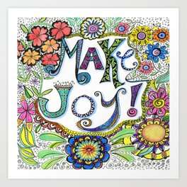 Make Joy! Art Print