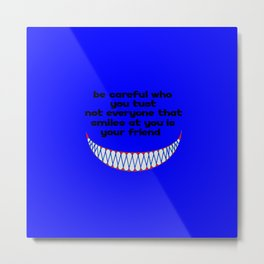 funny quote friend or foe Metal Print