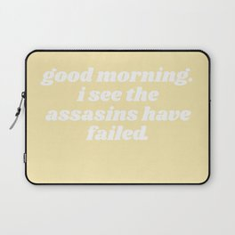 I see the assassins have failed Laptop Sleeve