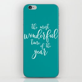 The most wonderful time of the year iPhone Skin