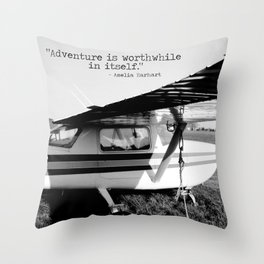 Adventure is Worthwhile in Itself Throw Pillow