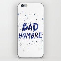 Bad Hombre Watercolor Art iPhone & iPod Skin