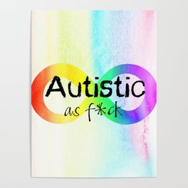 Autistic as f*ck Poster