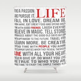 All about life Shower Curtain
