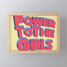 Power To The Girls Framed Mini Art Print