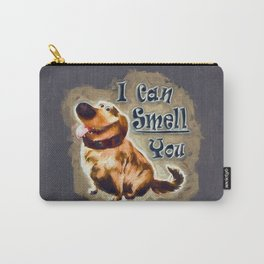 I Can Smell You Carry-All Pouch