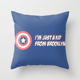 I'm just a kid from Brooklyn Throw Pillow