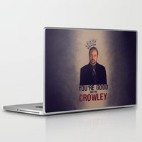 crowley Laptop & iPad Skins featuring I'm Crowley - Supernatural by KanaHyde