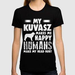 Kuvasz Humans Make My Head Hurt T-shirt