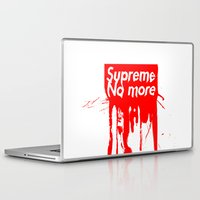 supreme Laptop & iPad Skins featuring Supreme No More by Salmanorguk