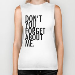 Don't you forget about me Biker Tank