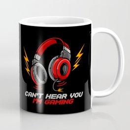 Can't Hear You I'm Gaming - Video Gamer Headset Coffee Mug