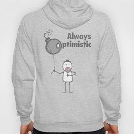 Always optimistic - White Hoody
