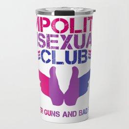 Impolite Bisexual Club Travel Mug