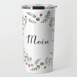Moin German Brush Script with Flower Wreath Travel Mug