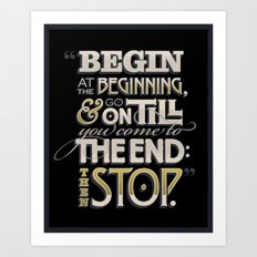 Begin at the Beginning Art Print