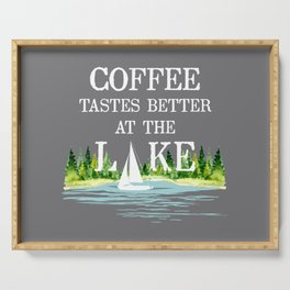 Coffee Tastes Better at the Lake Serving Tray