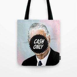 CA$H ONLY Tote Bag