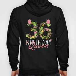 36th Birthday Queen 36 Years Old Woman Floral B-day Theme product Hoody