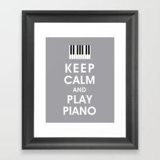 Keep Calm and Play Piano Framed Art Print