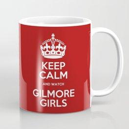 Keep Calm - Gilmore Girls Coffee Mug