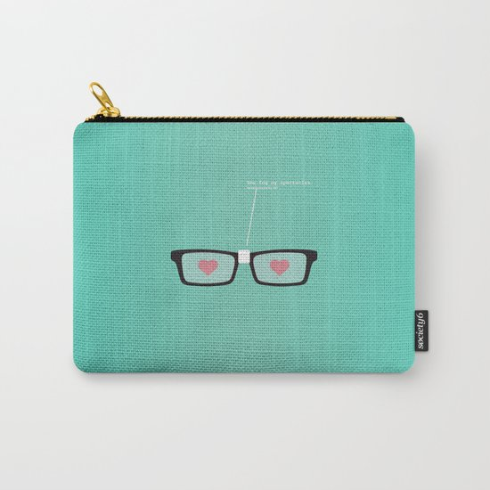 You Fog My Spectacles Carry-All Pouch