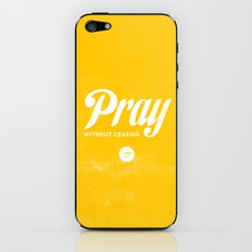 Pray Without Ceasing iPhone & iPod Skin