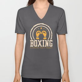 Boxing Is Cheaper Than Therapy Match Unisex V-Neck