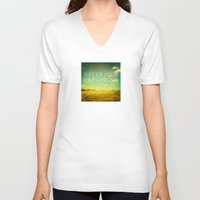 never stop exploring V-neck T-shirts featuring Never Stop Exploring by Sandra Arduini