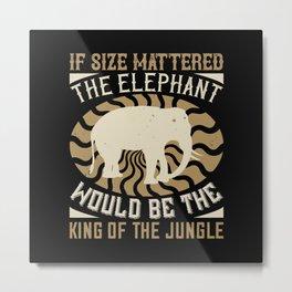 Elephant Quote - 19 Metal Print