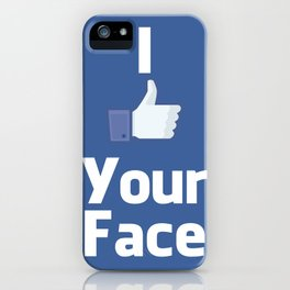 Your Face iPhone Case