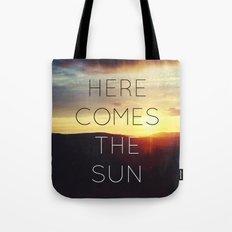 Here It Comes Tote Bag