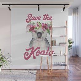 Save the Koala -#1 Wall Mural