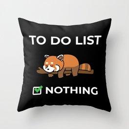 To Do List Nothing - Cute Kawaii Sleeping Red Panda Illustration Throw Pillow