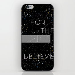 FOR THEE I BELIEVE iPhone Skin