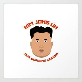 Kim Jong-Un Art Print