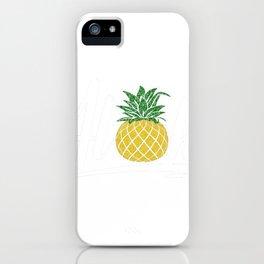 Aloha Pineapple Gift iPhone Case