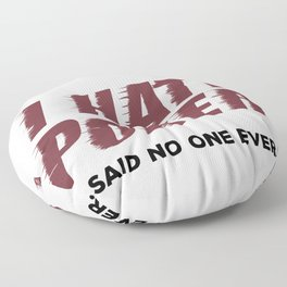 Poker Player I Hate Poker Said No One Ever Floor Pillow