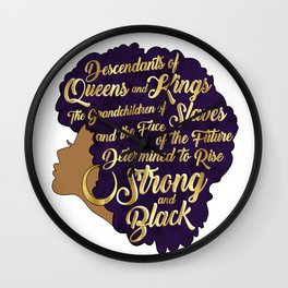 Black Girl Magic - Descendants of Queens and Kings Determined To Rise Faux Gold Afro Woman Wall Clock