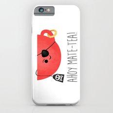 Ahoy Mate-tea! Slim Case iPhone 6s