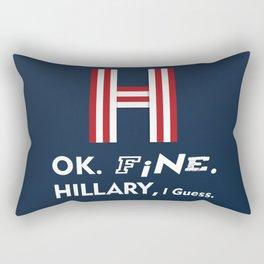 Okay Fine Hillary I Guess H Rectangular Pillow