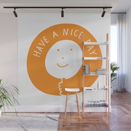 Have A Nice Day Smile Wall Mural