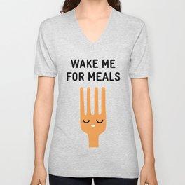 Wake me for meals Unisex V-Neck