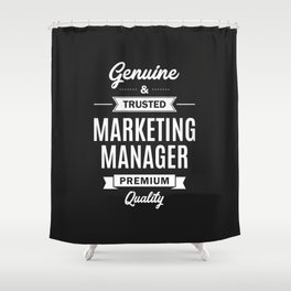 Marketing Manager Shower Curtain